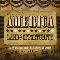 Michael Treni | America: Land of Opportunity