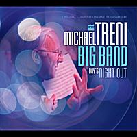 The Michael Treni Big Band | Boys Night Out