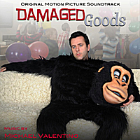 Michael Valentino | Damaged Goods (Original Motion Picture Soundtrack)