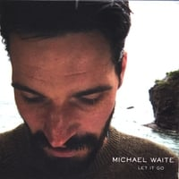 Michael Waite | Let It Go