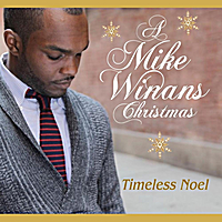 Mike Winans | Timeless Noel