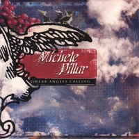 Michele Pillar | I Hear Angels Calling