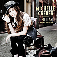 Michelle Creber | Timeless: Songs of a Century
