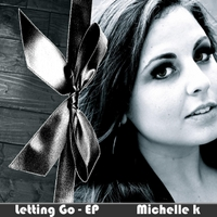 Michelle K | Letting Go