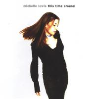 Michelle Lewis | This Time Around