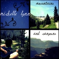 Michelle Lynn Piland | Mountains & Canyons
