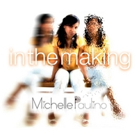 Michelle Paulino | In the Making