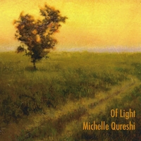 Michelle Qureshi | Of Light