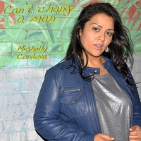 Michelly Cordova | Can't Change a Man