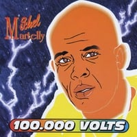 Michel Martelly | 100.000 Volts II