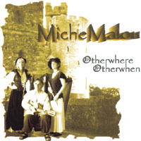 MicheMalou | Otherwhere Otherwhen