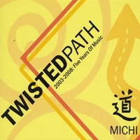 MICHI | Twisted Path