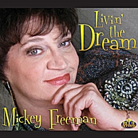Mickey Freeman | Livin' The Dream