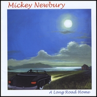 Mickey Newbury | Long Road Home