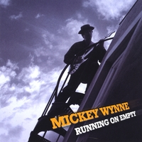 Mickey Wynne | Running on Empty - EP