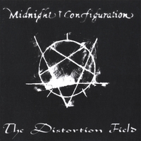 Midnight Configuration | The Distortion Field