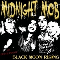 Midnight Mob | Black Moon Rising