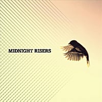 Midnight Risers | I'm the Sparrow, You're the Stars