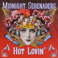 Midnight Serenaders | Hot Lovin'