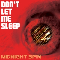 Midnight Spin | Don't Let Me Sleep