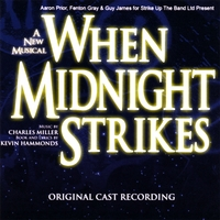 Original London Cast | When Midnight Strikes