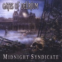 Midnight Syndicate | Gates of Delirium