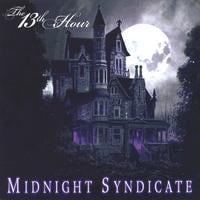 Midnight Syndicate | The 13th Hour