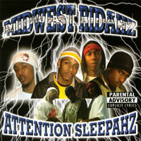 Midwest Ridahz | Attention sleepahz