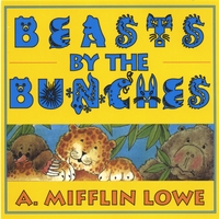 Mifflin Lowe | Beasts By The Bunches