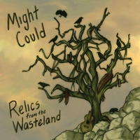 Might Could | Relics from the Wasteland