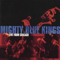 The Mighty Blue Kings | Live From Chicago