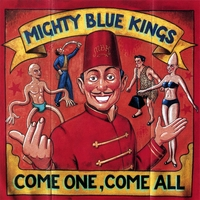 Ross Bon and the Mighty Blue Kings | Come One, Come All