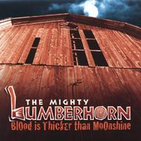 Lumberhorn | Blood Is Thicker Than Moonshine