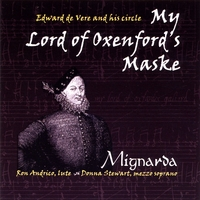 Mignarda | My Lord of Oxenford's Maske: Edward de Vere and his circle