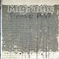 Migraine | 212 - Please Dont