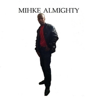 Mihke Almighty | She Like It