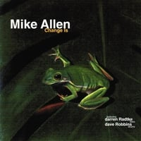 Mike Allen Trio | Change Is