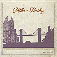 Mike & Ruthy | The NYC EP