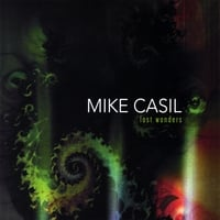 Mike Casil | Lost Wonders