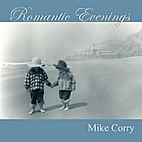 Mike Corry | Romantic Evenings