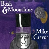 Mike Craver | Bosh & Moonshine