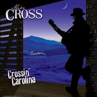 Mike Cross | Crossin' Carolina