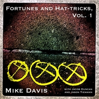 Mike Davis | Fortunes and Hat-Tricks, Vol. 1