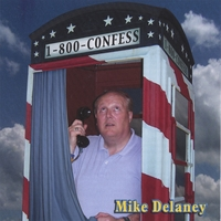 Mike Delaney | 1-800-CONFESS