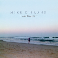 Mike DiFrank | Landscapes
