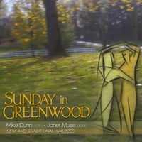 Mike Dunn & Janet Muse | Sunday In Greenwood