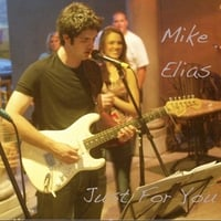 Mike Elias | Just For You