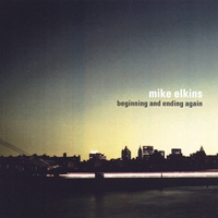 Mike Elkins | Beginning and Ending Again