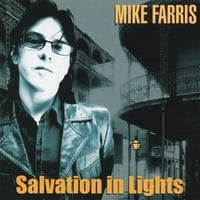 Mike Farris | Salvation in Lights