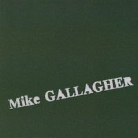 Mike Gallagher | The Love of My Life